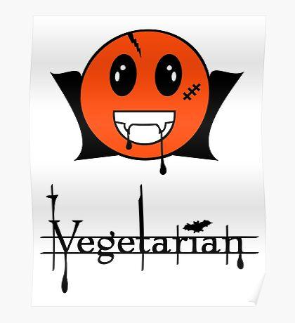 Vegetarian  Vampire Smiley VRS2 Poster