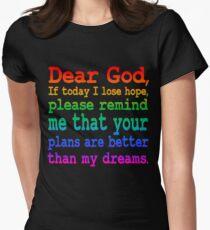 Inspirational Quote: Dear God... T-Shirt