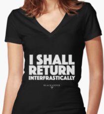 Blackadder quote - I shall return interfrastically Fitted V-Neck T-Shirt
