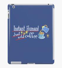 Instant Human iPad Case/Skin