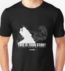 This is your story - Auron Unisex T-Shirt