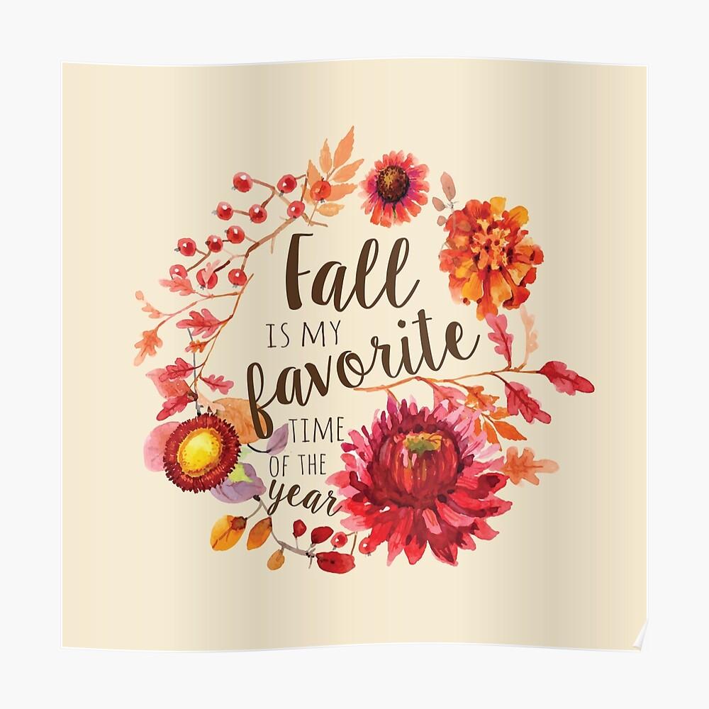 Der Herbst ist mein Favorit Poster