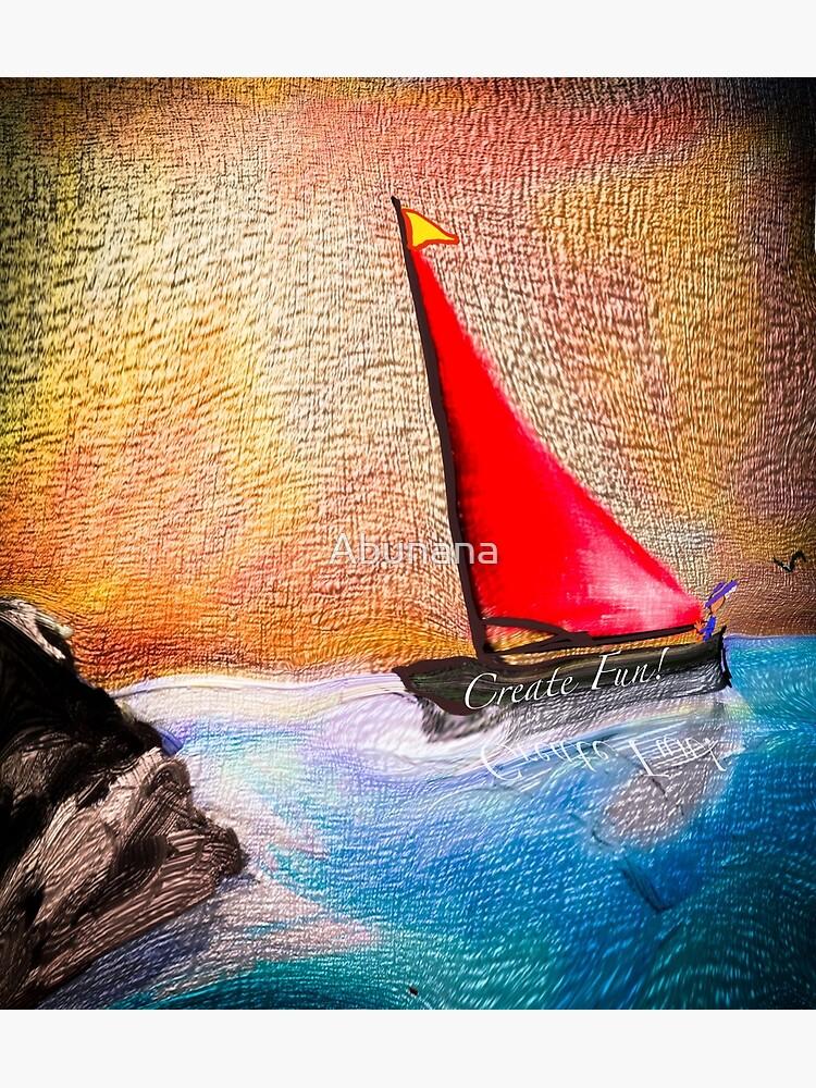Create Fun - Sail Toward Good Feeling Times by Abunana
