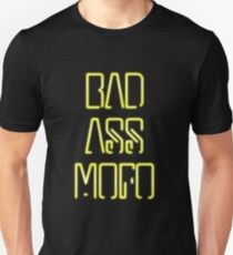 Bad Ass Mo Fo Unisex T-Shirt