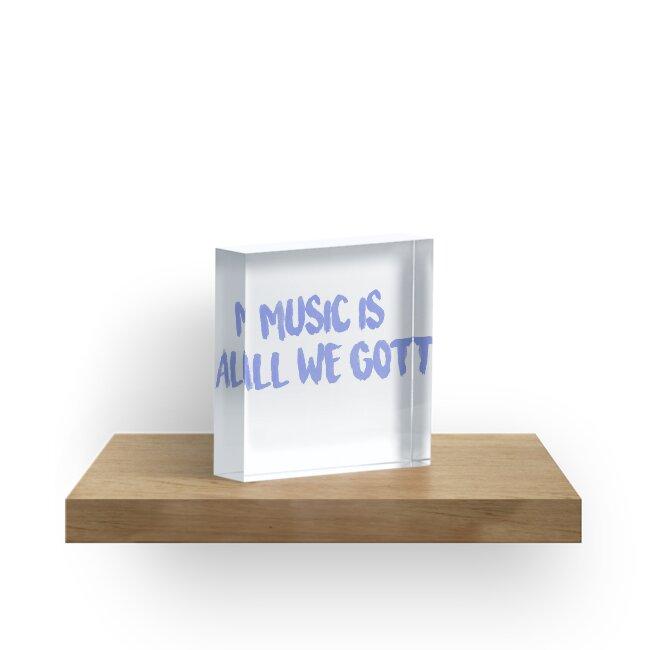 All We Got Chance The Rapper Lyric Acrylic Blocks By Jamie Malone