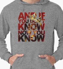 And If You Don't Know 2 Lightweight Hoodie