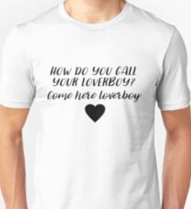 Dirty Dancing - How do you call your loverboy?  T-Shirt
