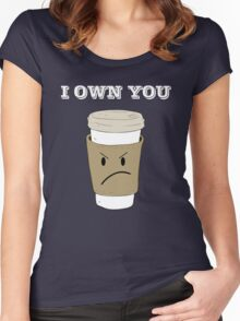 I OWN YOU Women's Fitted Scoop T-Shirt