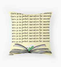 No Perfect Narrative Throw Pillow