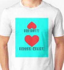 Big butt, Bigger heart T-Shirt