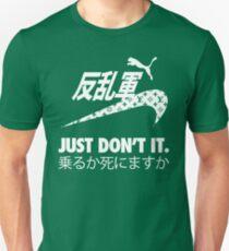 JUST DON'T IT. Unisex T-Shirt