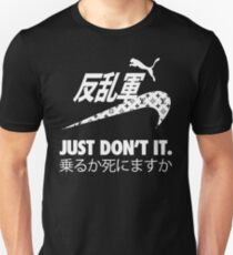 JUST DON'T IT. Unisex T-Shirt