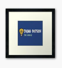 Think outside the cubicle Framed Print