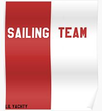 Lil Yachty Sailing Team Poster