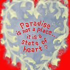 Paradise... is a state of heart by James Lewis Hamilton