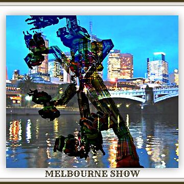 SHOWTIME FOR MELBOURNE by DMEIERS