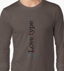 Love Type (a) Long Sleeve T-Shirt