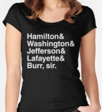 Hamilton- Hamilton & Washington & Jefferson & Lafayette & Burr, sir. Women's Fitted Scoop T-Shirt
