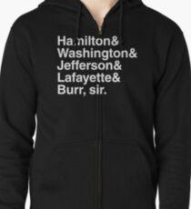 Sudadera con capucha y cremallera Hamilton- Hamilton y Washington & Jefferson & Lafayette & Burr, señor.