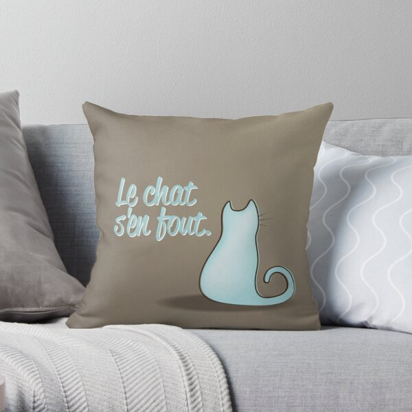 Le Chat S'en Fout Throw Pillow