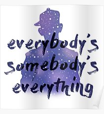 """Everybody's Something"" Chance the Rapper Lyric Poster"