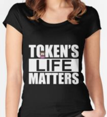 Token's Life Matters - South Park (Token Edition) Women's Fitted Scoop T-Shirt