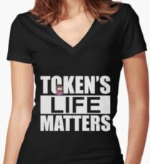Token's Life Matters - South Park (Token Edition) Women's Fitted V-Neck T-Shirt