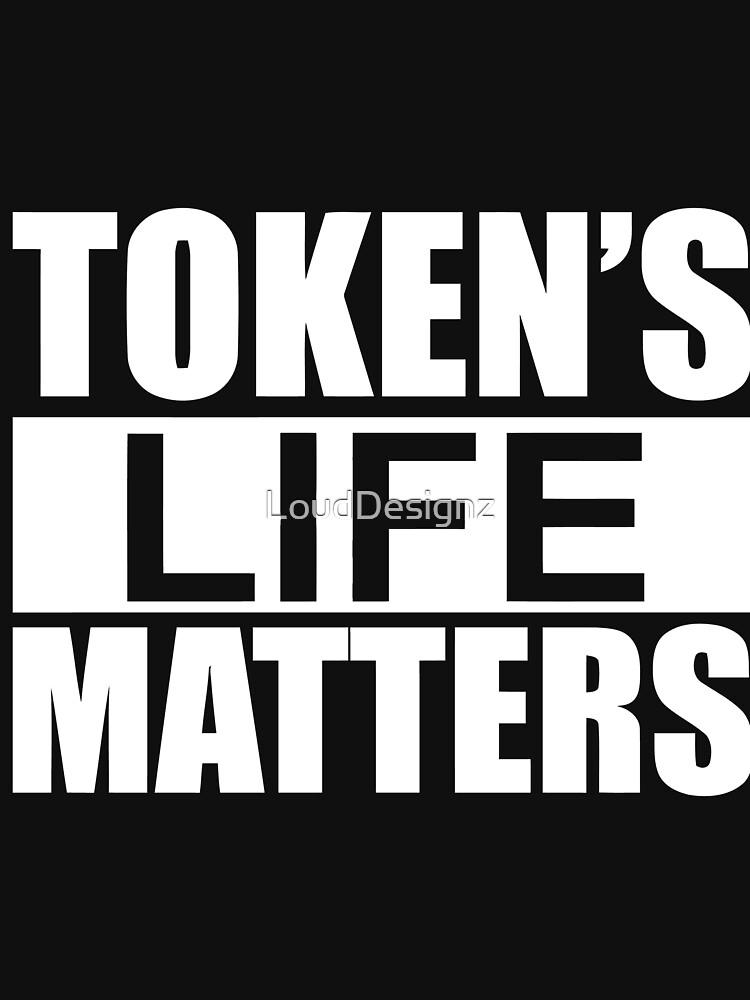 Token's Life Matters - South Park (Exact Replica Edition) | Unisex T-Shirt