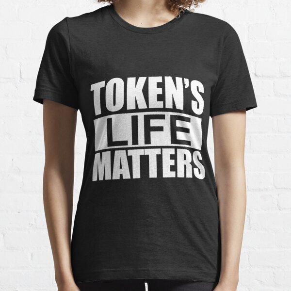 Token's Life Matters - South Park (Exact Replica Edition) Essential T-Shirt