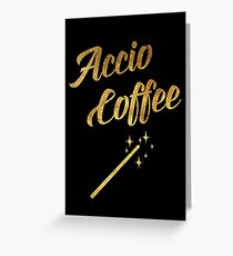 Accio Coffee Greeting Card