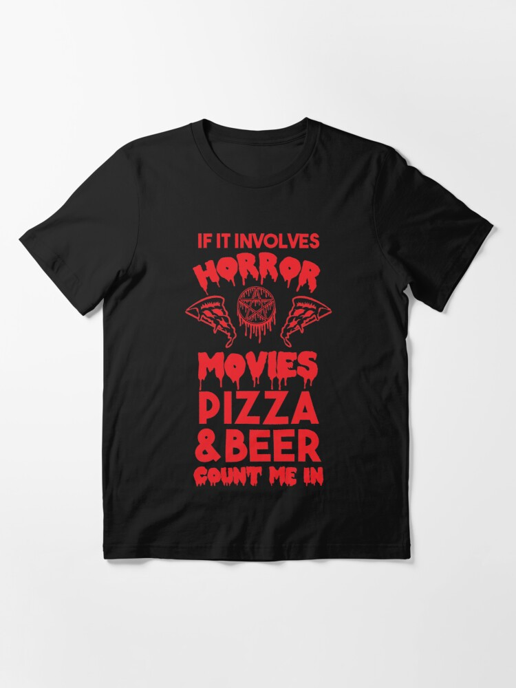 Alternate view of Horror Movies, Pizza and Beer Essential T-Shirt
