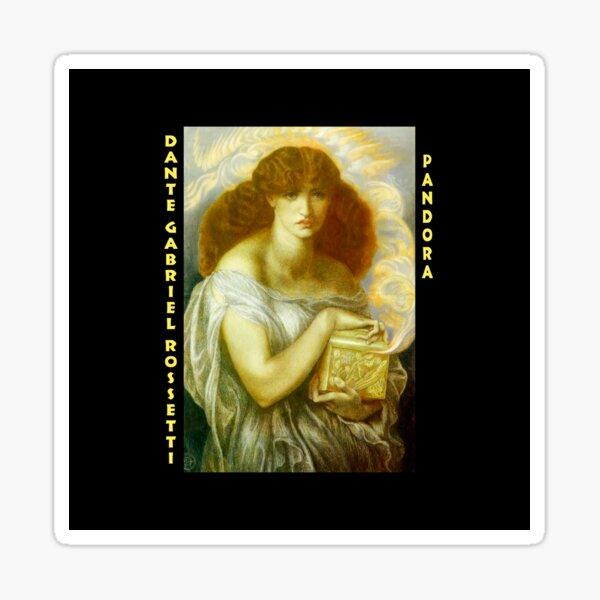 Dante Gabriel Rossetti - Pandora Sticker