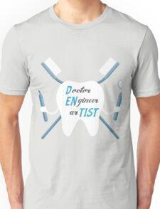 Dentist Artist  Unisex T-Shirt