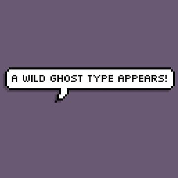 Ghost Type by Byacolate