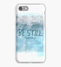 BE STILL - Psalm 46:10 Bible Verse iPhone Case/Skin