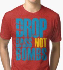 Drop Bass Not Bombs (blue/yellow)  Tri-blend T-Shirt