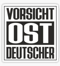 Vorsicht Ost Deutscher Sticker