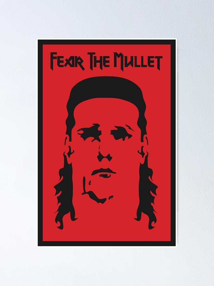 Alternate view of Fear the Mullet Poster