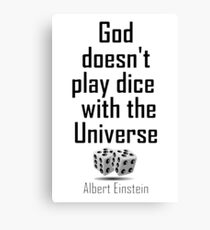 Einstein, GOD, Science, God doesn't play dice with the Universe, on White Canvas Print