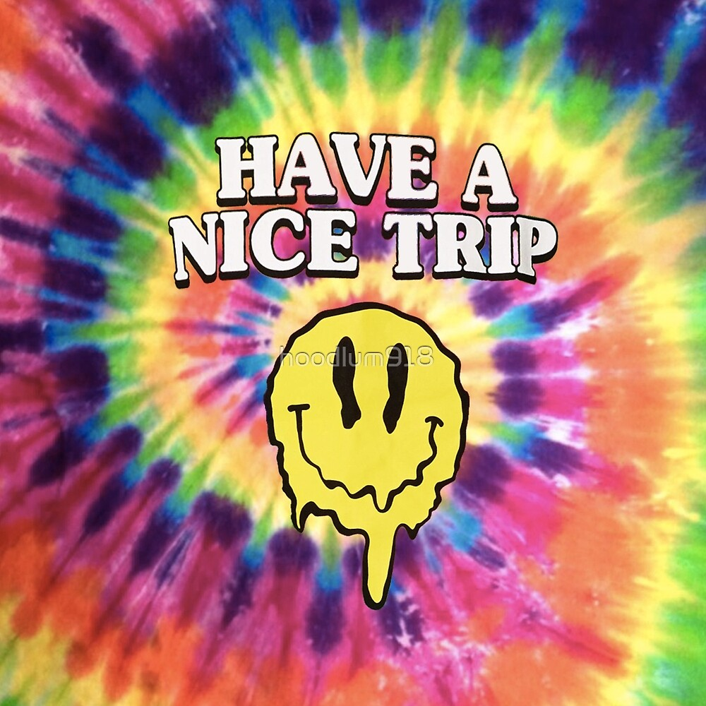 acid smiley face have a nice trip by hoodlum918 redbubble 1000 Words On Acid acid smiley face have a nice trip by hoodlum918