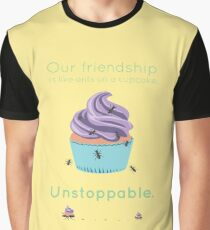 Ants on a Cupcake: Unstoppable Graphic T-Shirt