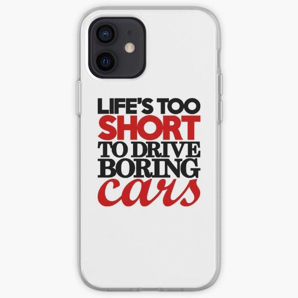 La vida es demasiado corta para conducir autos aburridos (4) Funda blanda para iPhone