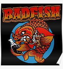 It's A Badfish Poster