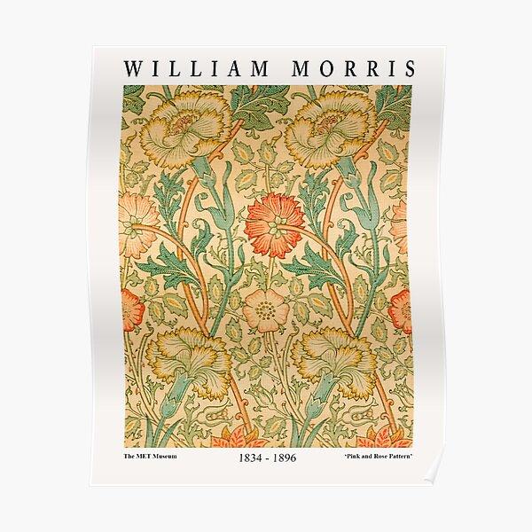 William Morris Exhibition Textile Design - Motif Rose et Rose Poster
