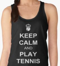 Keep Calm And Play Tennis Women's Tank Top