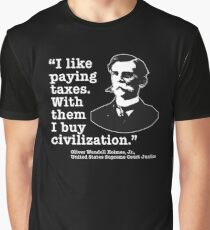 I Like Paying Taxes Oliver Wendell Holmes Graphic T-Shirt