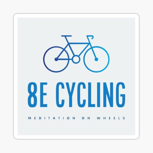 8E Cycling -- meditation on wheels Sticker
