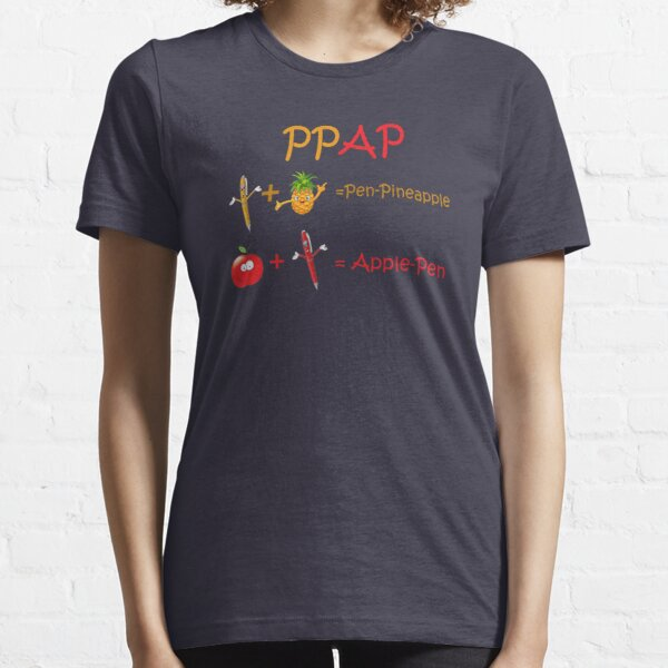 ppap Essential T-Shirt