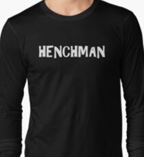 HENCHMAN T-Shirt