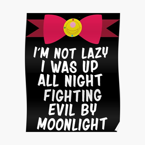 Fighting Evil By Moonlight Poster